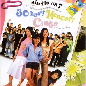 OST. 30 Hari Mencari Cinta - Sheila On 7