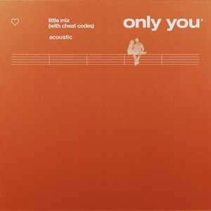Only You (with Cheat Codes) [Acoustic] - Little Mix