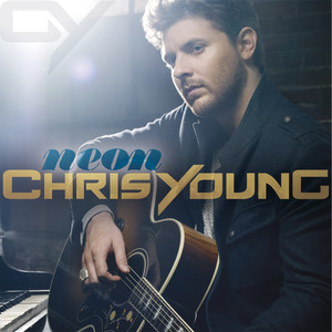 Neon - Chris Young