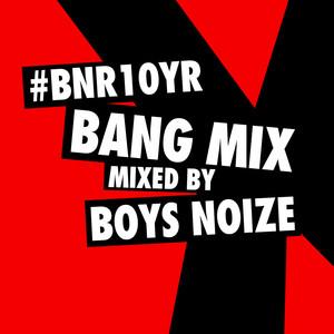 BNR10YR BANG Mix Albümü