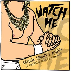 Watch Me Albümü