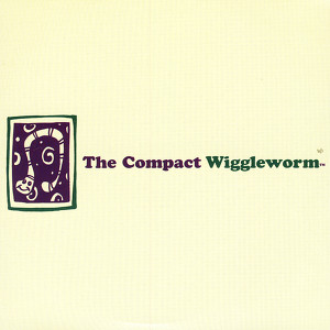 The Compact Wiggleworm Albumcover