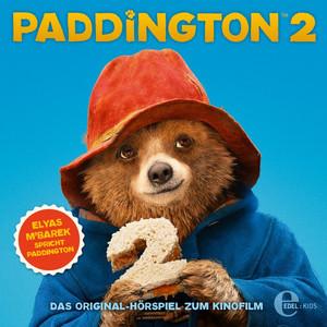 Paddington 2 (Das Original-Hörspiel zum Kinofilm)