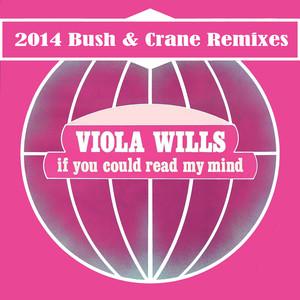 If You Could Read My Mind (Bush & Crane Remixes) Albümü