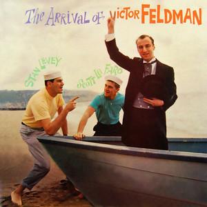 The Arrival of Victor Feldman album