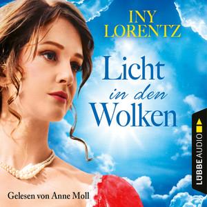 Licht in den Wolken - Berlin Iny Lorentz 2 (Gekürzt)