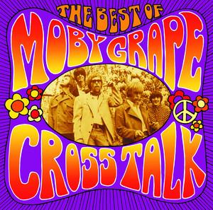 Crosstalk: The Best of Moby Grape album
