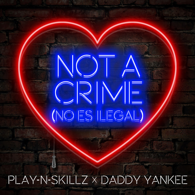 Not a Crime [(No Es Ilegal)[English Version]]