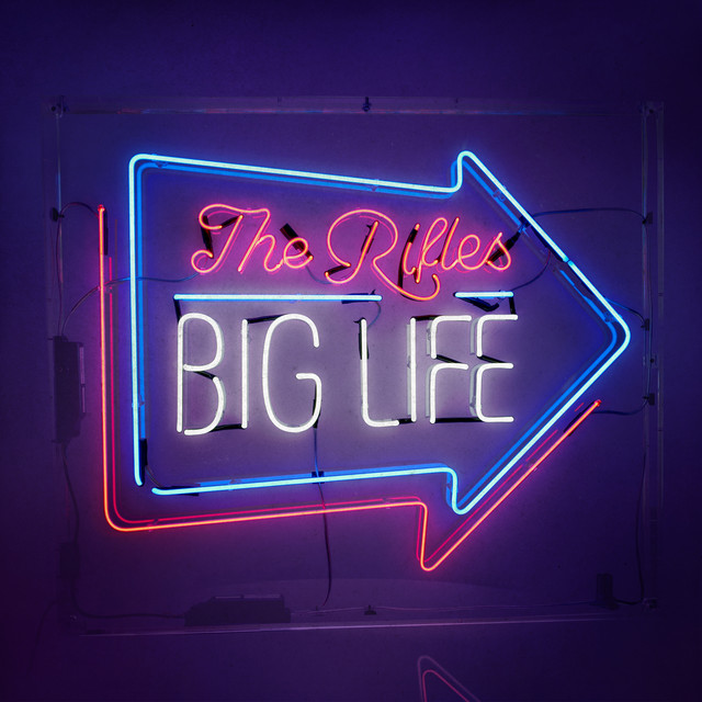 Album cover for Big Life by The Rifles