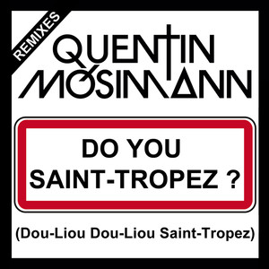 Do You Saint-Tropez ? (Dou-Liou Dou-Liou Saint-Tropez) album