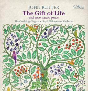Rutter: The Gift of Life & Seven Sacred Pieces album