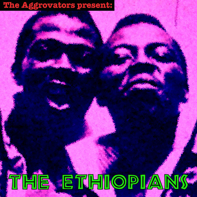 The Aggrovators Present: The Ethiopians