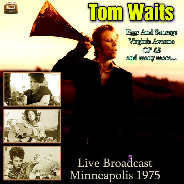 Tom Waits - Live Broadcast Minneapolis 1975
