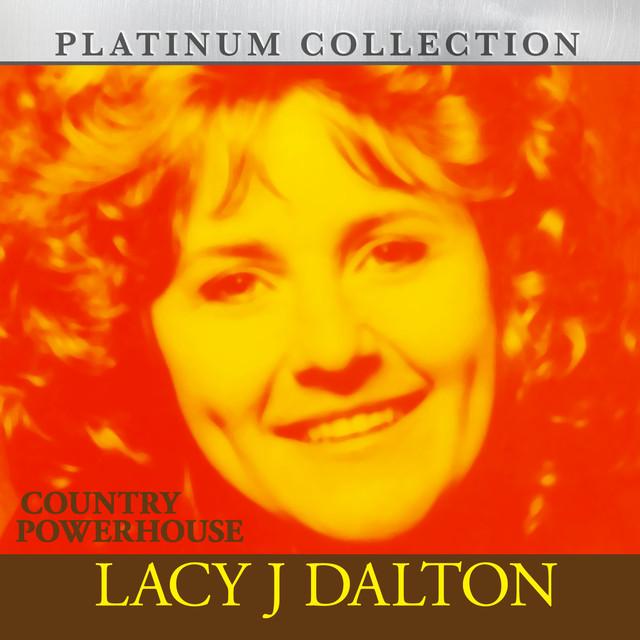 Lacy J. Dalton Country Powerhouse Lacy J Dalton album cover