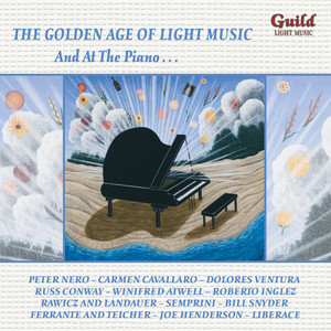 The Golden Age of Light Music: And at the Piano… album
