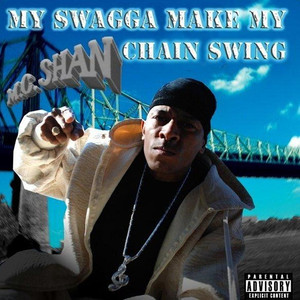 My Swagga Make My Chain Swing