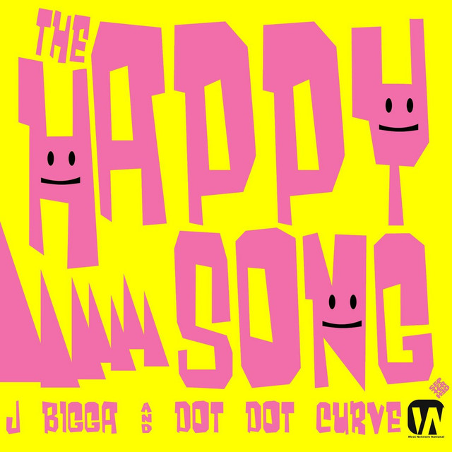 The Happy Song (feat. Dot Dot Curve) - Single