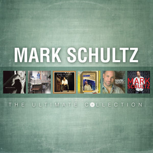 Mark Schultz: The Ultimate Collection - Mark Schultz