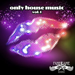 Only House Music, Vol. 1 album