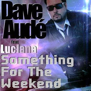 Something for the Weekend (feat. Luciana) album