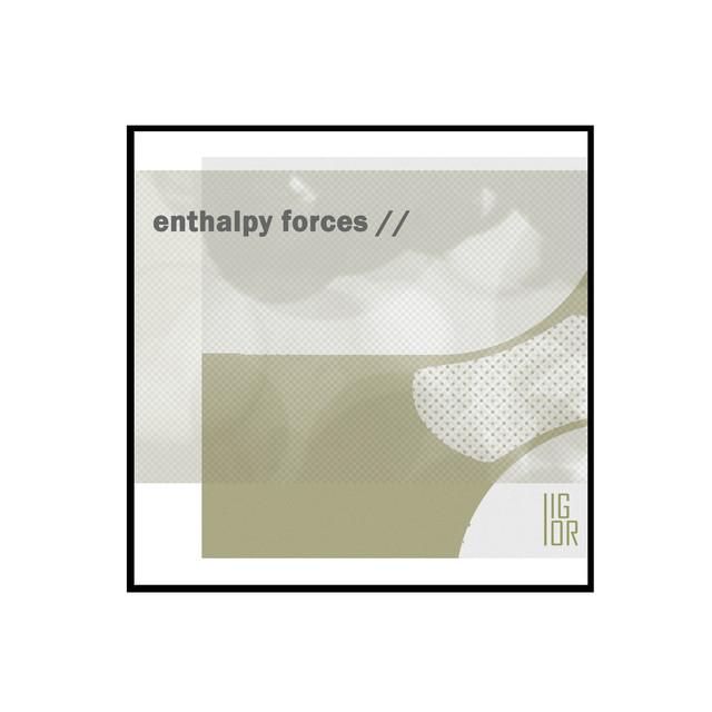 Enthalpy Forces