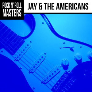 Rock n' Roll Masters: Jay & The Americans album