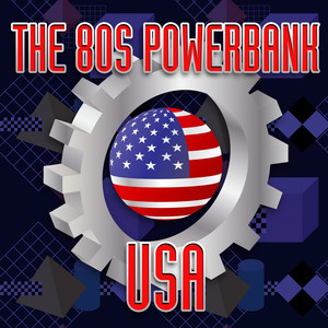 The 80s Powerbank USA (Rerecorded)