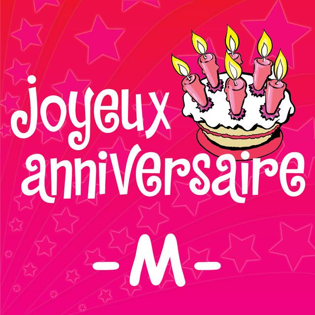 Joyeux Anniversaire Marie France A Song By Joyeux Anniversaire On