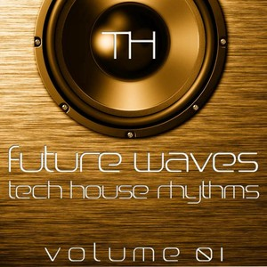 Future Waves , Vol. 1 (Tech House Rhythms) Albumcover