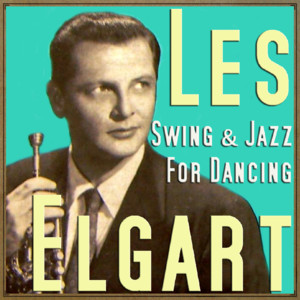 Les Elgart, His Orchestra Zing Went The Strings Of My Heart cover