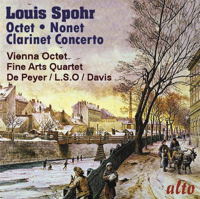 Spohr: Octet; Clarinet Concerto No. 1; Nonet