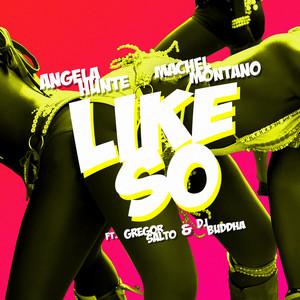 Like So (feat. Gregor Salto & DJ Buddha) - Single