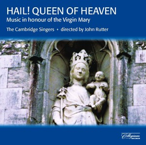Hail! Queen of Heaven - Music in Honour of the Virgin Mary Albumcover