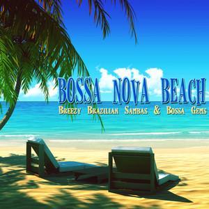 Bossa Nova Beach : Breezy Brazilian Sambas & Bossa Gems Albumcover