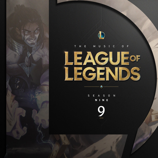 The Music of League of Legends - Season 9