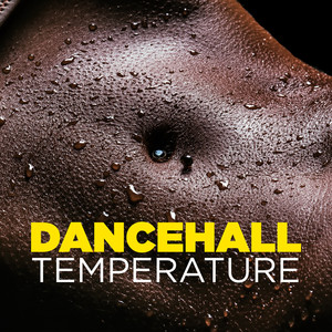 Dancehall Temperature