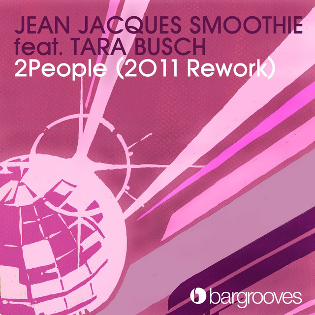 Jean Jacques Smoothie, Tara Busch - 2People (feat. Tara Busch) [2011 Rework]