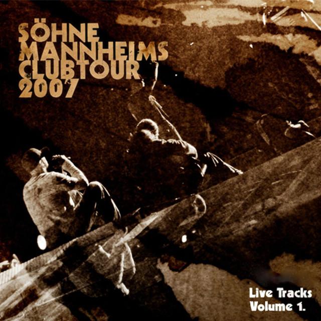 Söhne Mannheims - Club-Tour 2007 Live-Tracks, Vol. 1