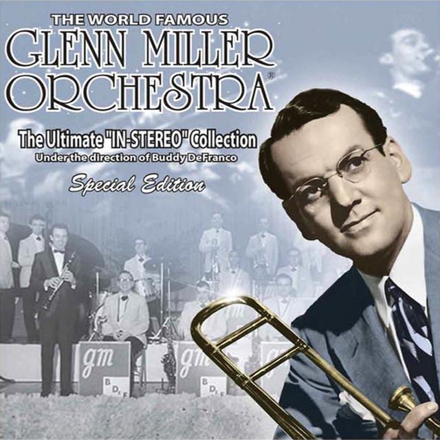 Glenn Miller & His Orchestra