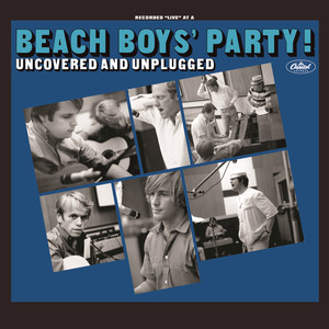 The Beach Boys' Party! Uncovered And Unplugged album