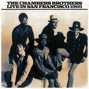 The Chambers Brothers Live In San Franciso 1965 album