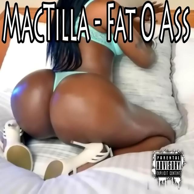 Fat O Ass