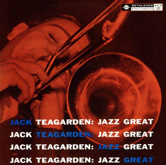 Jack Teagarden: Jazz Great