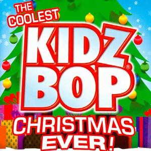 The Coolest Kidz Bop Christmas Ever! Albumcover
