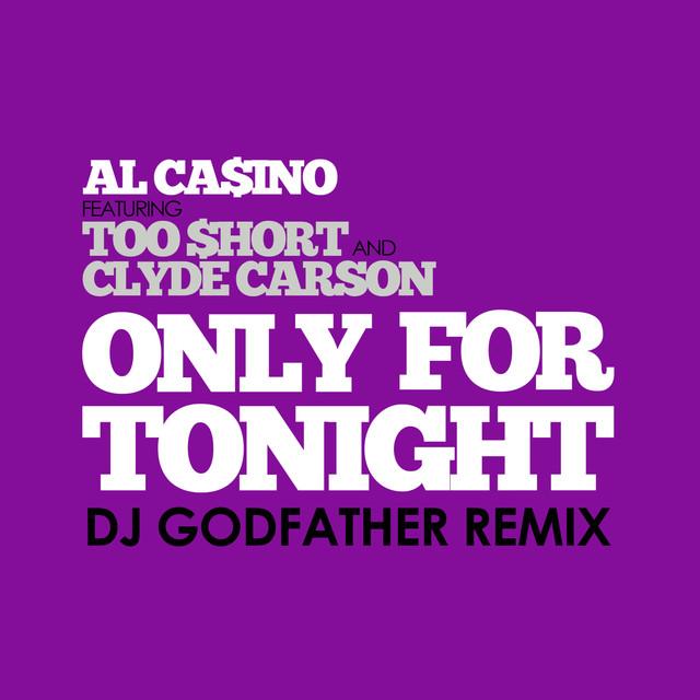 Only for Tonight (Dj Godfather Dirty Knock Twerk Mix)