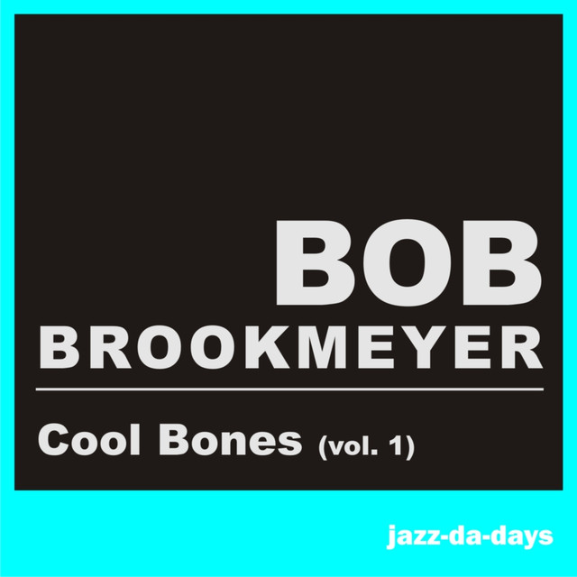 Cool Bones, Vol. 1 (Remastered)