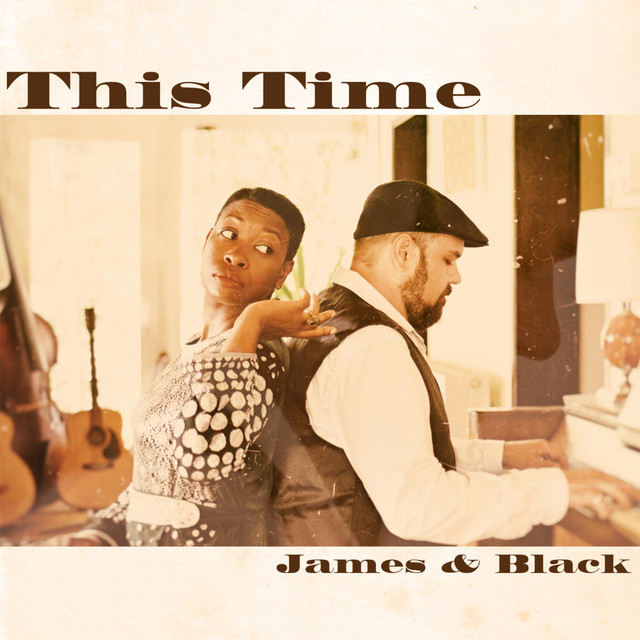 This Time James & Black