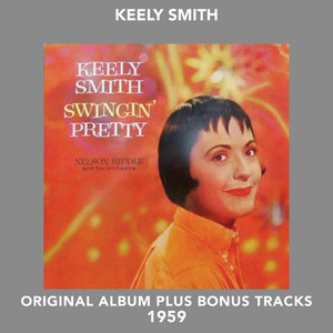 Keely Smith, Orchestra Nelson Riddle What Can I Say After I Say I'm Sorry cover