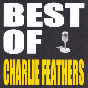 Best of Charlie Feathers album