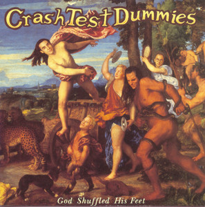 Crash Test Dummies God Shuffled His Feet cover